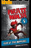 Pirate Ninja 4: Rise of the Nimrods (Project Gemini Book 6)