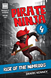 Pirate Ninja 4: Rise of the Nimrods (Project Gemini Book 6)