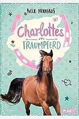 Charlottes Traumpferd 1: Charlottes Traumpferd (German Edition) Kindle Edition