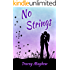 No Strings (A fun, flirty contemporary romance)