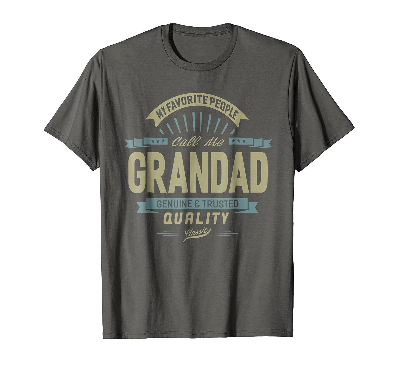 My Favorite People Call Me Grandad Grandpa Father T-Shirt-mt