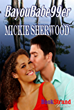 BayouBabe99er (BookStrand Publishing Romance)