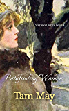 Pathfinding Women: Waxwood Series: Book 3