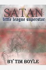 Satan: Little League Superstar