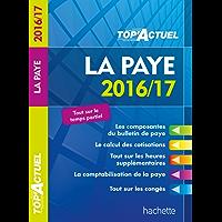TOP Actuel La Paye 2016/2017 (TOP'Actuel)