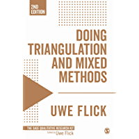Doing Triangulation and Mixed Methods (Qualitative Research Kit Book 8) (English Edition)