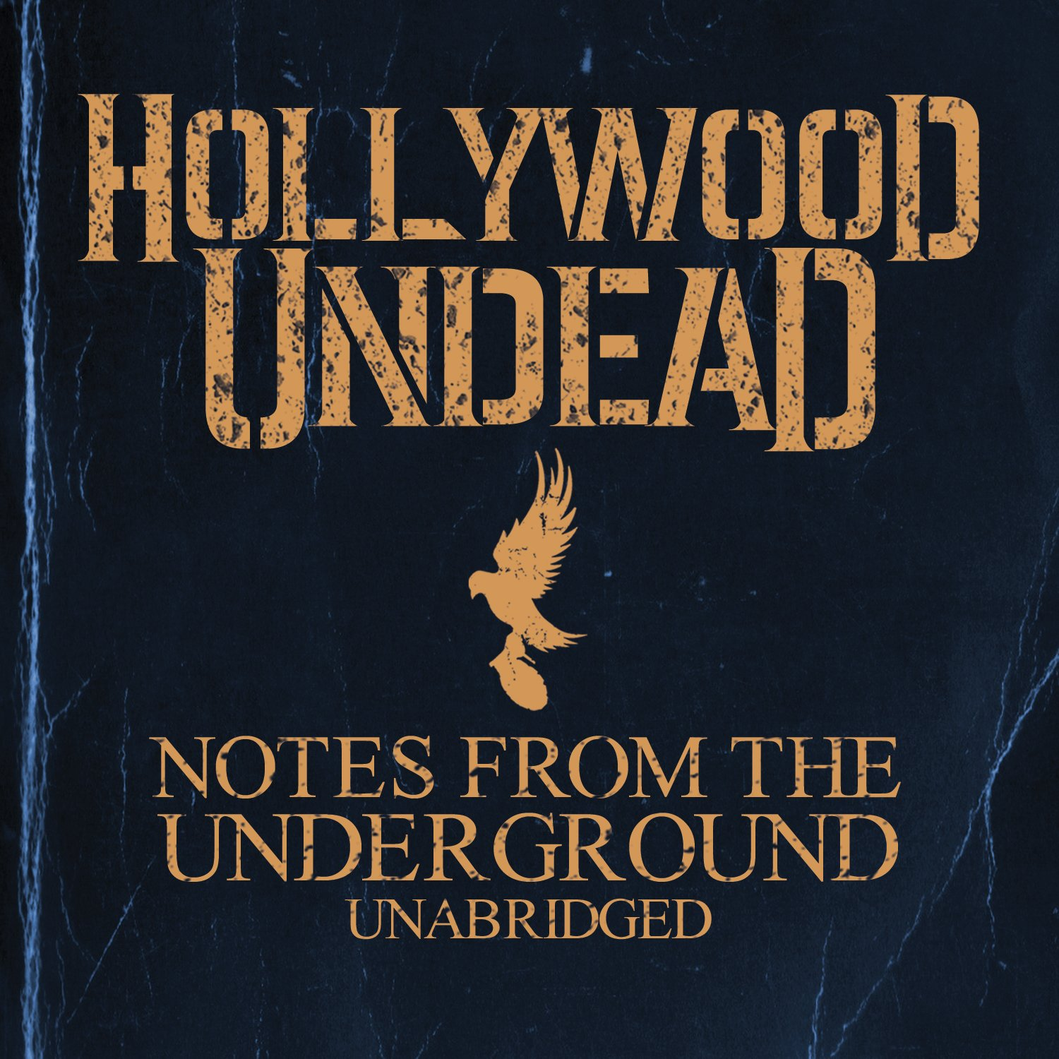 Széljegyzetek - Hollywood Undead – Notes From The Underground (2013)