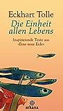 """Die Einheit allen Lebens: Inspirierende Texte aus """"Eine neue Erde"""""""
