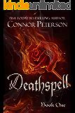 Deathspell: vengeance, magic, and historical fantasy (Ascendant Book 1)