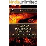 ALABAMA FOOTPRINTS Confrontation:: Lost & Forgotten Stories (Volume 4)