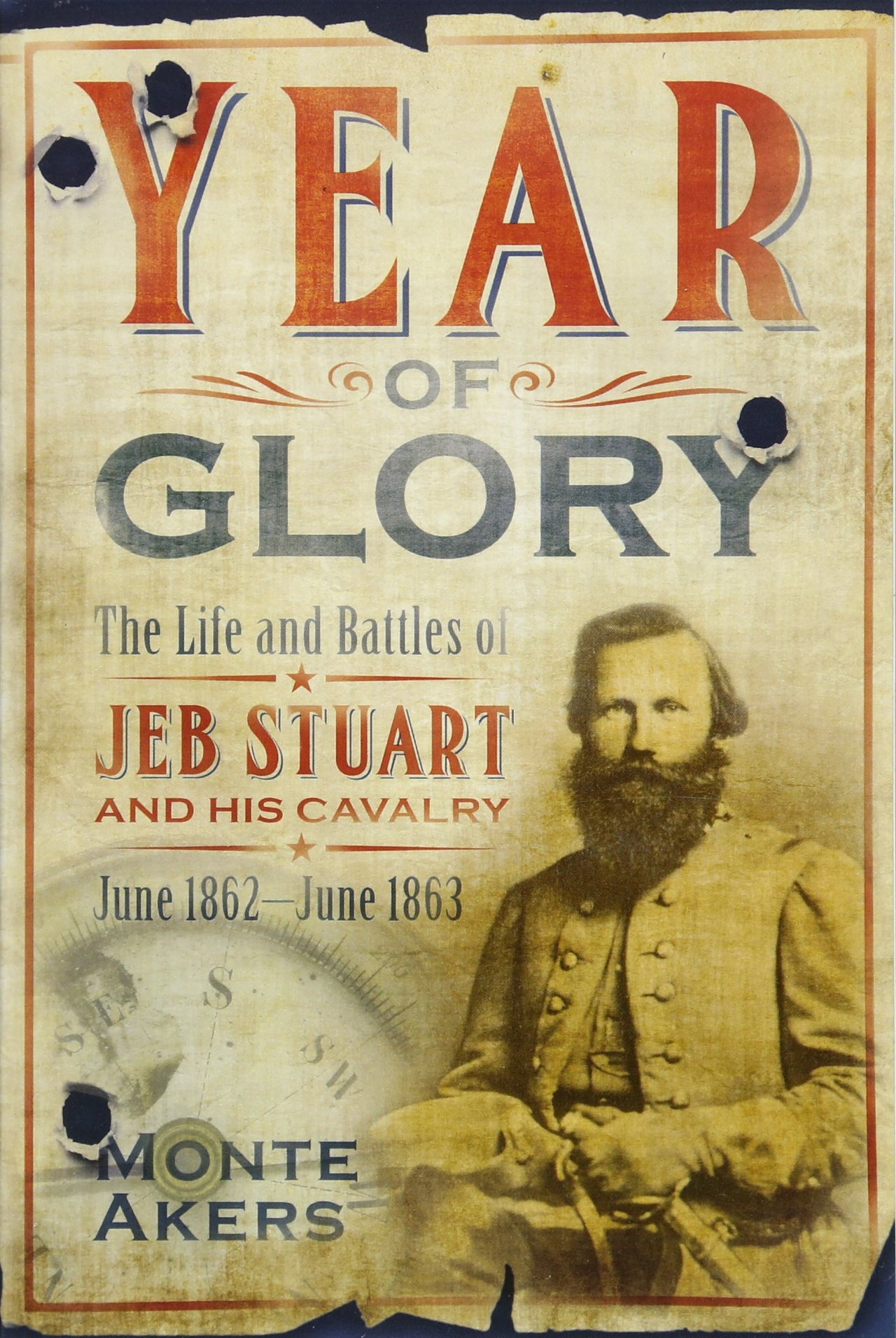 Download Year of Glory: The Life and Battles of Jeb Stuart and His Cavalry, June 1862-June 1863 PDF