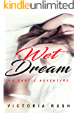 Wet Dream: An Erotic Adventure (Lesbian / Bisexual / Transgender Erotica) (Jade's Erotic Adventures Book 8)