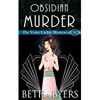 Obsidian Murder: A Violet Carlyle Cozy Historical Mystery (The Violet Carlyle Mysteries Book 8)