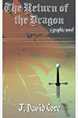 The Return of the Dragon: a Graphic Novel Kindle Edition