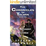 The Chronicles of Talwin: The Incident at Beltran