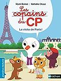 Les copains de CP, visitons Paris ! - Premières Lectures CP Niveau 1 - Dès 6 ans (PREMIERE LECTURE t. 372) (French Edition)