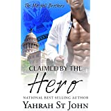Claimed by the Hero (The Mitchell Brothers Book 1)