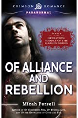Of Alliance and Rebellion (Operation: Middle of the Garden Book 4) Kindle Edition