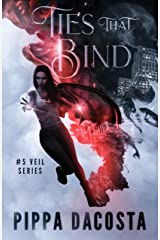 Ties That Bind: A Muse Urban Fantasy (The Veil Series Book 5) Kindle Edition