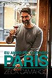 Eu ando pelo mundo: PARIS