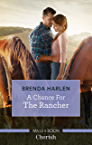 A Chance for the Rancher (Match Made in Haven)