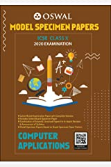 Model Specimen Papers for Computer Applications: ICSE Class 10 for 2020 Examination Kindle Edition