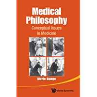 Medical Philosophy:Conceptual Issues in Medicine (English Edition)