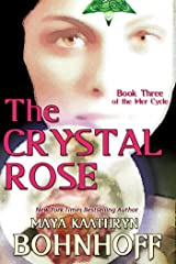 The Crystal Rose (The Mer Cycle Book 3) Kindle Edition