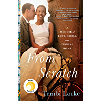 From Scratch: A Memoir of Love, Sicily, and Finding Home (English Edition)