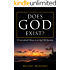 Does God Exist?: A Fictionalized Debate On An Age Old Question