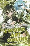 Phantom bullet. Sword art online novel: 2