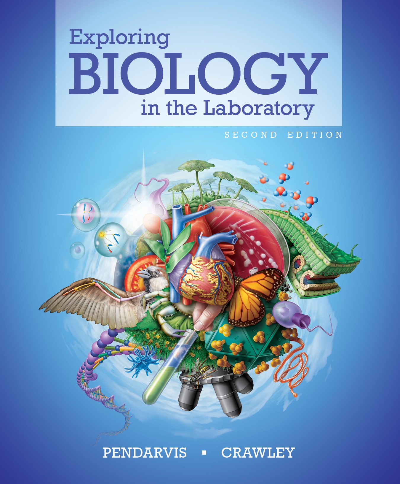 Exploring Biology in the Laboratory second edition