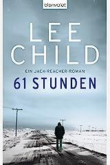 61 Stunden: Ein Jack-Reacher-Roman (German Edition) Kindle Edition