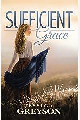 Sufficient Grace Kindle Edition