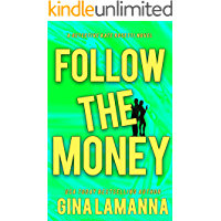 Follow the Money (Detective Kate Rosetti Mystery Book 3)