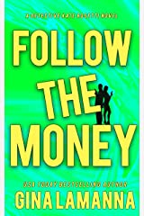 Follow the Money (Detective Kate Rosetti Mystery Book 3) Kindle Edition