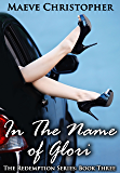 In the Name of Glori (The Redemption Series Book 3)