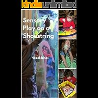 Sensory Play on a Shoestring