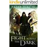 The Fight Against the Dark (The Sylvan Chronicles Book 8)