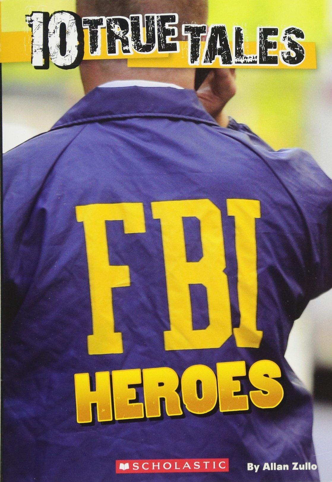 Download 10 True Tales: FBI Heroes PDF