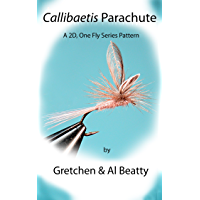 Callibaetis Parachute: A 2D, One Fly Series Pattern (English Edition)