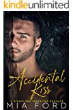 Accidental Kiss (The Accidental Romance Series Book 2)
