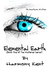 Elemental Earth (The Mysteries Book 1) Kindle Edition