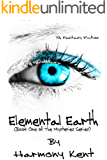 Elemental Earth (The Mysteries Book 1)