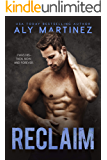 Reclaim: A Standalone Friends-to-Lovers Romance