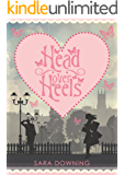 Head Over Heels: A story of love, friendship... and shoes (English Edition)