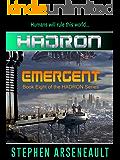 HADRON Emergent