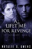 A Lifetime for Revenge: A Paranormal Romance  (The Valthreans Book 2)