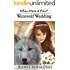 Werewolf Wedding: Book 5 (When, Were, & Howl Series)