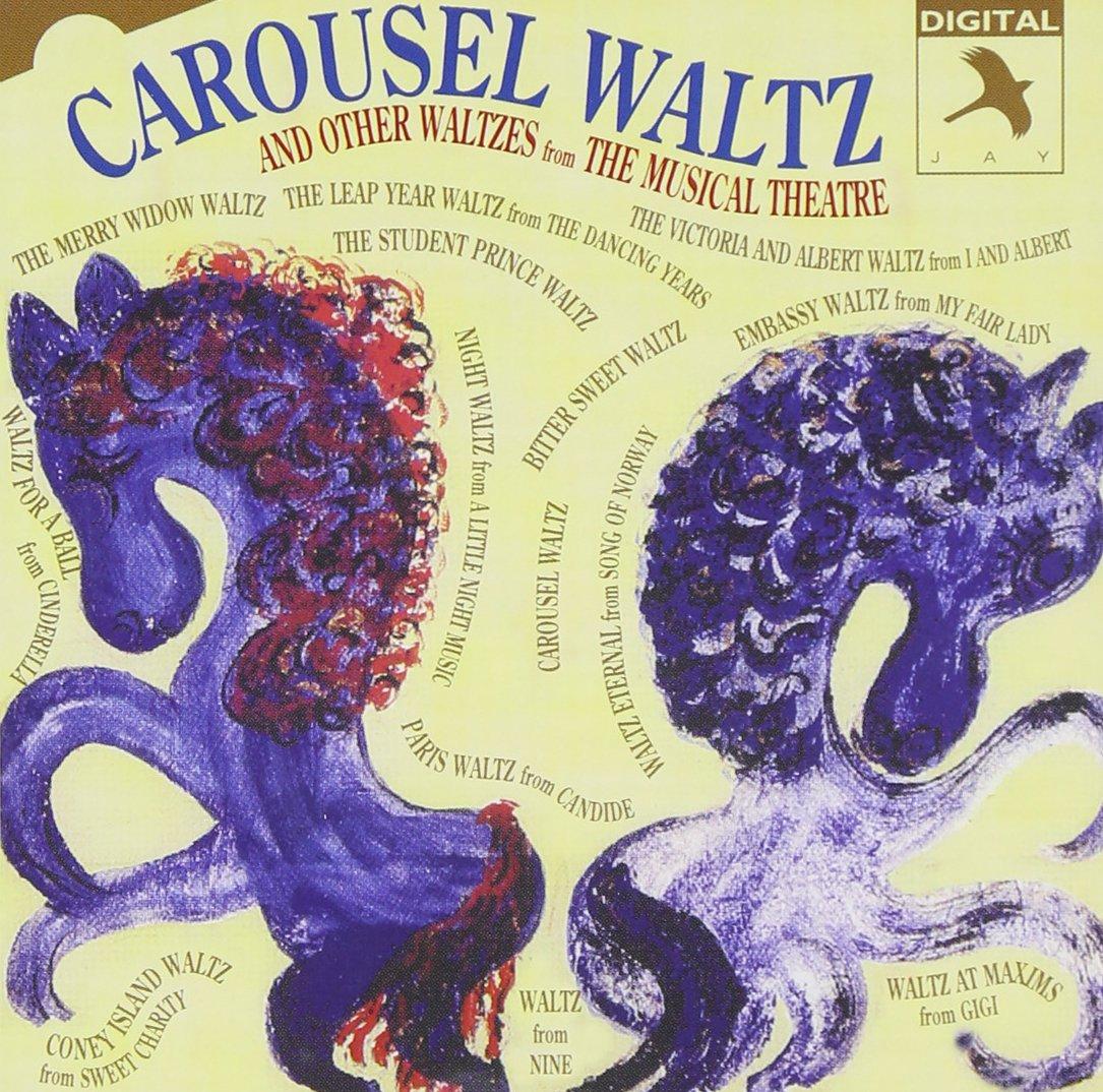 Carousel Waltz & Other Waltzes Musical Theatre